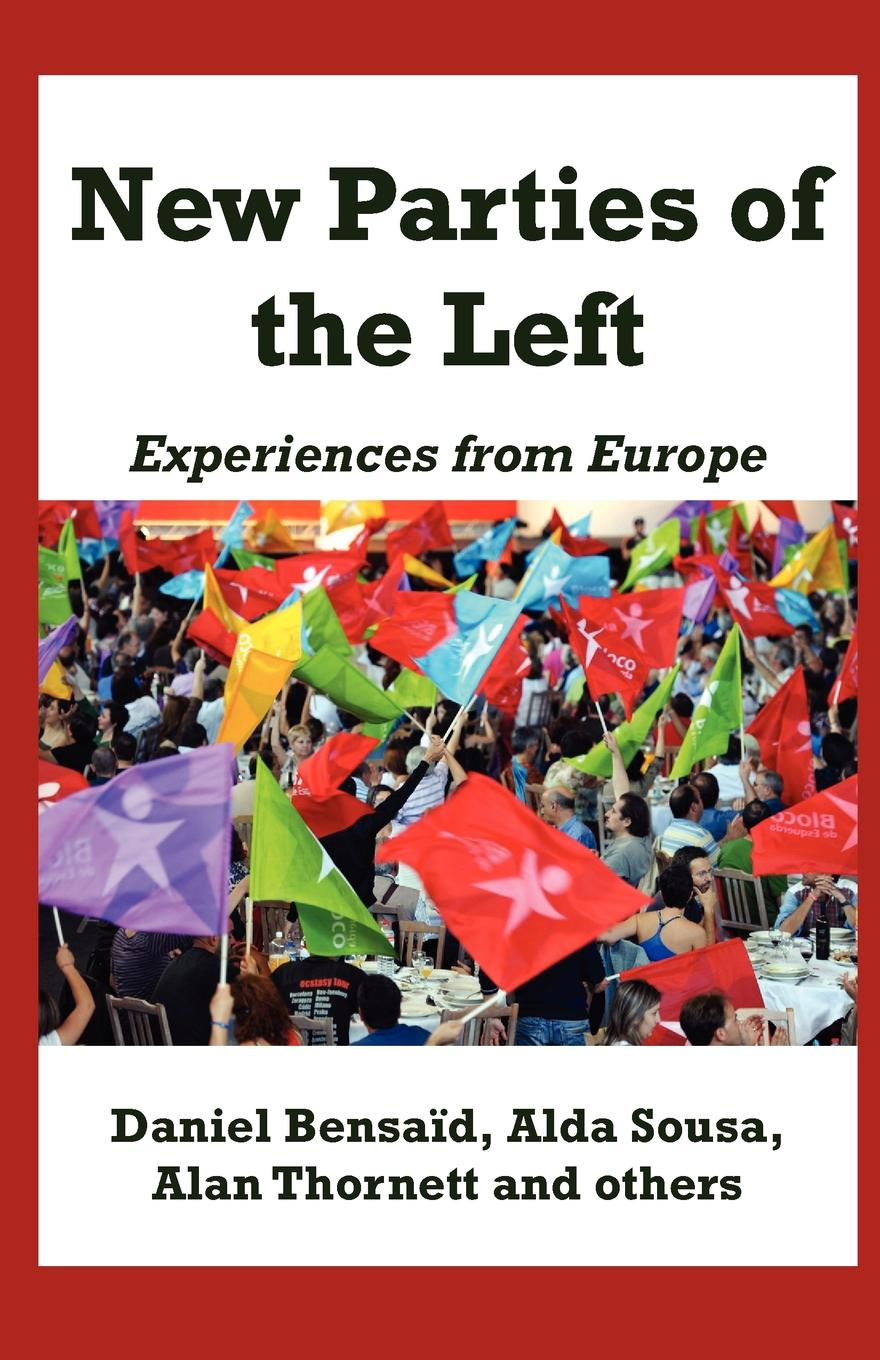 New Parties of the Left: Experiences from Europe