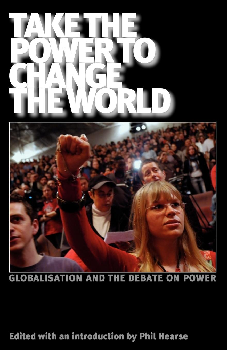 Take the power to change the world